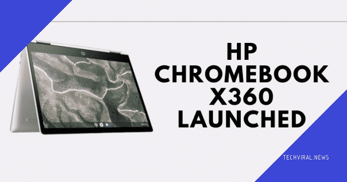 HP CHROMEBOOK X360 LAUNCHED