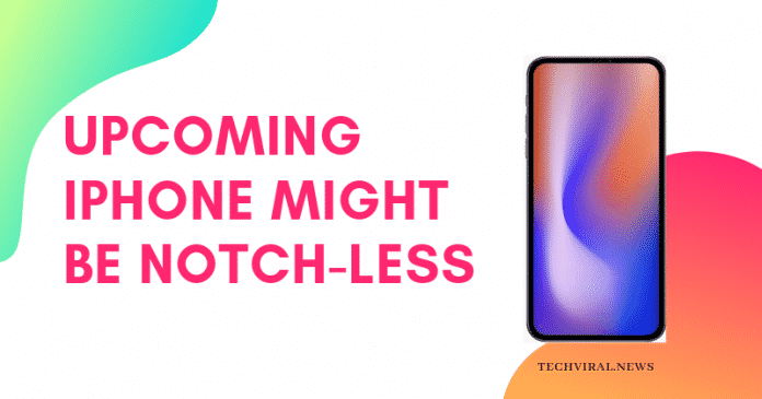 Upcoming iphone might be notch-less