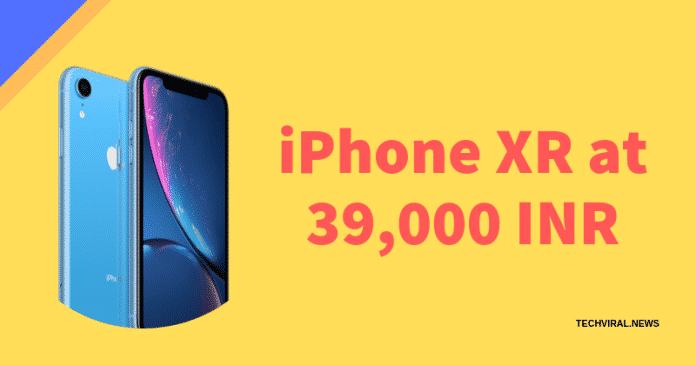 iPhone XR at 39,000 INR