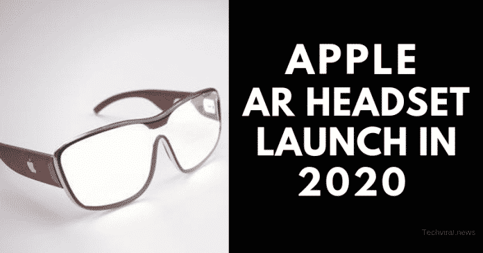 Apple's AR Headset to Launch in the Second Half of 2020