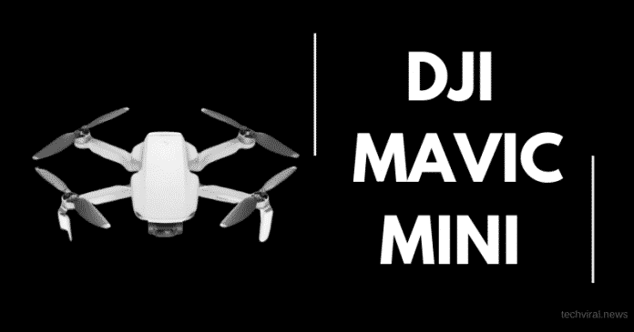 DJI Mavic Mini Launched: Comes to India soon!
