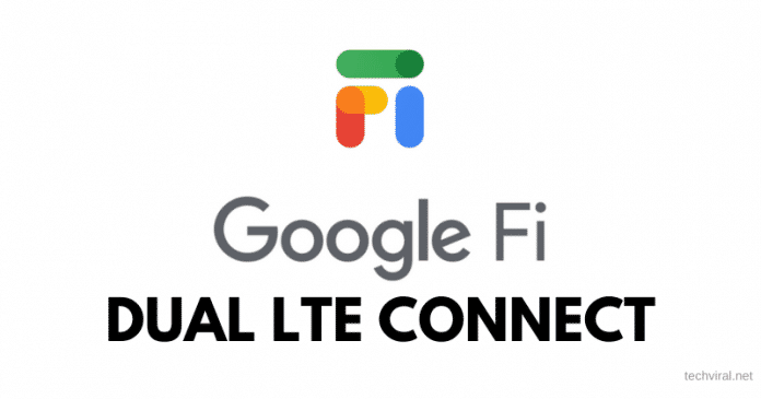 Google Fi to Support Connection to Dual LTE at Once