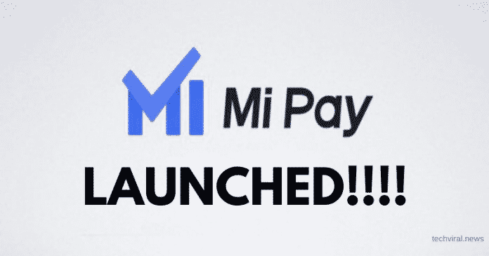 Mi Pay available on Google Playstore and can use UPI for Payment