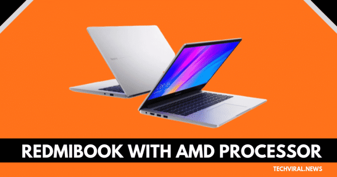 Xiaomi RedmiBook Is Coming With An AMD Processor