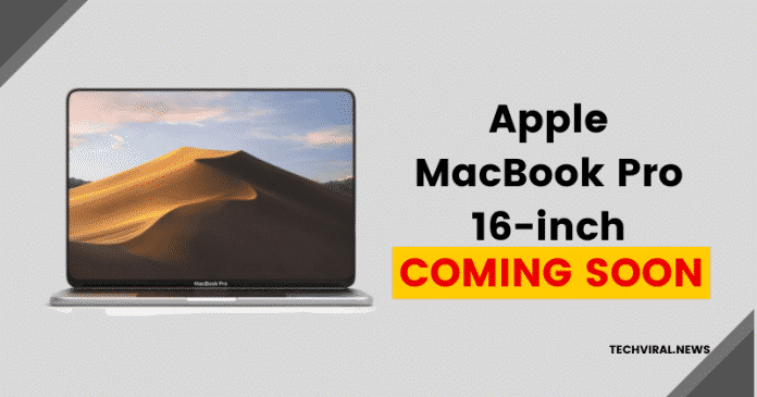 Apple MacBook Pro 16-inch May Launch This Week
