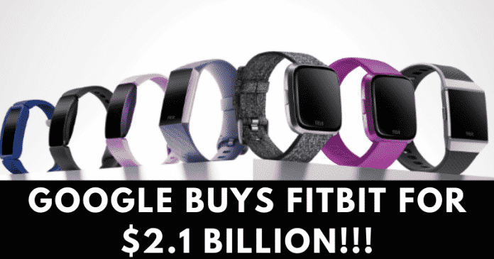 Google is Buying Fitbit for $2.1 Billion
