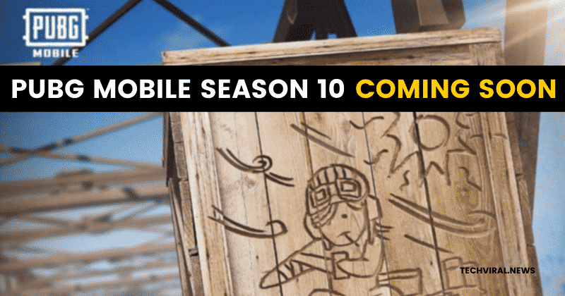 PUBG Mobile Season 10 - Here's Everything You Need To Know