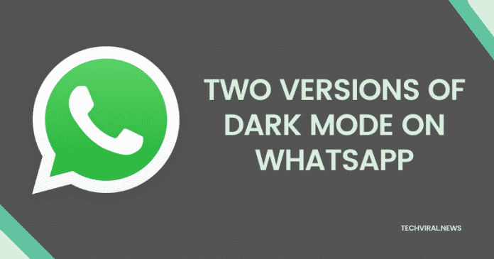 WhatsApp for iOS Might Get Two Versions Dark Modes