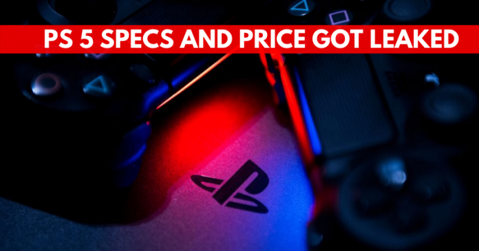 PS 5 Specs and Price Got Leaked, Check Details Here