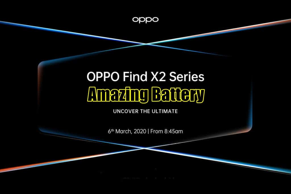 Oppo Find X2 Will Last 8 Hours Straight Even With The Fluid 120Hz 2K Panel