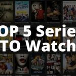 Top 5 Series to Watch During Lockdown