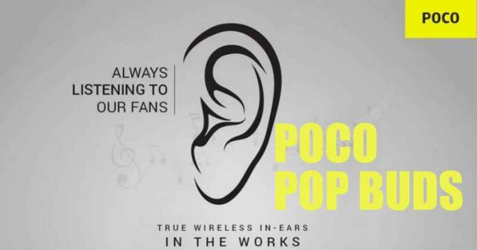 Poco's First Truly Wireless Earbuds Poco Pop Buds, to Launch in India
