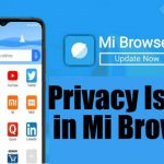 Xiaomi Mi Browser to Address Privacy Concerns Raised by Researchers