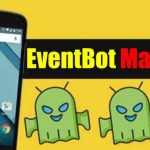 "Mobile Banking Malware ""EventBot"" Steals Users Data, CERT-In warns"