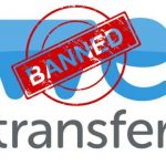We Transfer File Sharing Site Banned By Indian Government