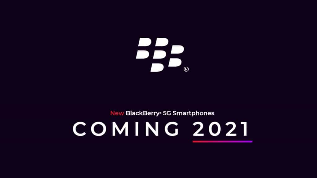 Blackberry 5G Smartphones Coming Back in 2021 with Qwerty Keypad